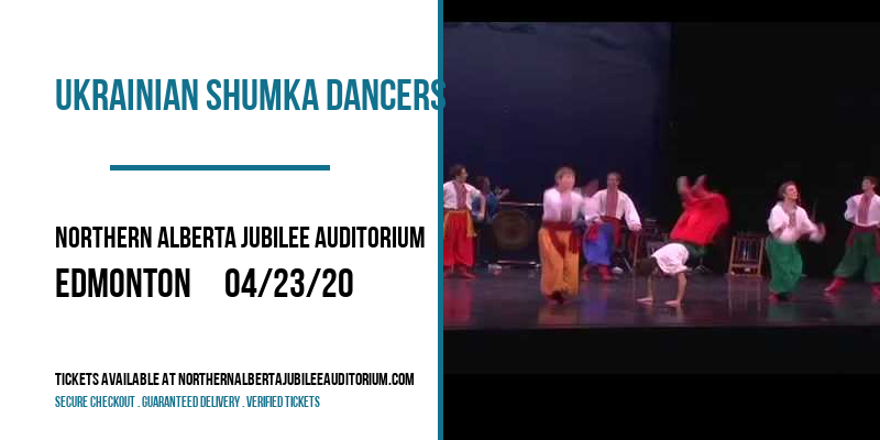 Ukrainian Shumka Dancers at Northern Alberta Jubilee Auditorium