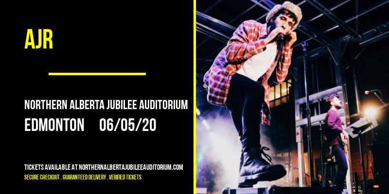 AJR [CANCELLED] at Northern Alberta Jubilee Auditorium
