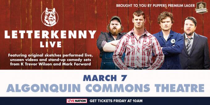 Letterkenny Live at Northern Alberta Jubilee Auditorium
